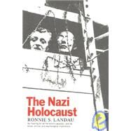 The Nazi Holocaust - Landau, Ronnie S.