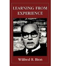 Learning from Experience - Wilfred R. Bion