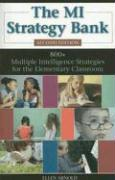 The MI Strategy Bank: 800+ Multiple Intelligence Ideas for the Elementary Classroom