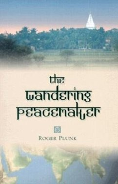 The Wandering Peacemaker - Plunk, Roger
