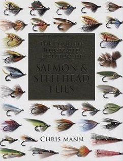 The Complete Illustrated Directory of Salmon & Steelhead Flies - Mann, Chris