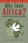 Why Save Africa?: Answers from Around the World
