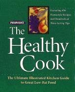 Prevention's the Healthy Cook: The Ultimate Illustrated Kitchen Guide to Great Low-Fat Food - Herausgeber: Joachim, David Hoffman, Matthew