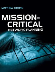Mission-Critical Network Planning - Matthew Liotine