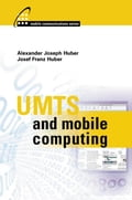 Umts and Mobile Computing - Huber, Josef Franz