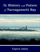 The History and Future of Narragansett Bay