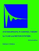 System-Specific Pi Control Theory for Fluid and Motion Systems (Second Edition)