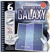 The Klutz Guide to the Galaxy [With Build-It-Yourself Telescope, Sundial and Flashlight] - Murphy, Pat / The Scientists of Klutz Labs