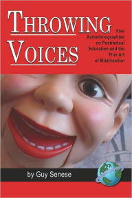 Throwing Voices - Guy Senese