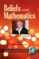 Beliefs and Mathematics: Festschrift in Honor of Guenter Toerner's 60th Birthday (PB)