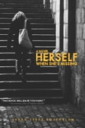 Herself When She's Missing - Sarah Terez Rosenblum
