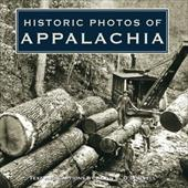 Historic Photos of Appalachia - O'Donnell, Kevin