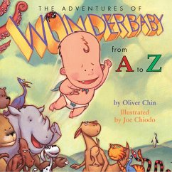 The Adventures of Wonderbaby: From A to Z - Chin, Oliver Clyde