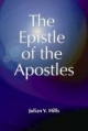 Epistle of the Apostles - Julian V. Hills