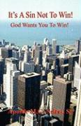It's a Sin Not to Win! - God Wants You to Win!