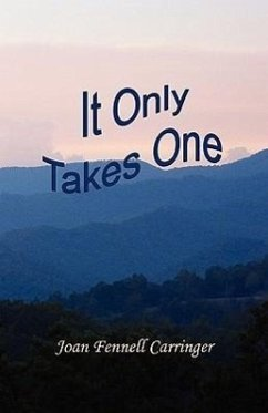 It Only Takes One - Carringer, Joan Fennell