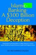 Islamic Banking - A $300 Billion Deception