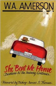 She Beat Me Home - W.A. Amerson