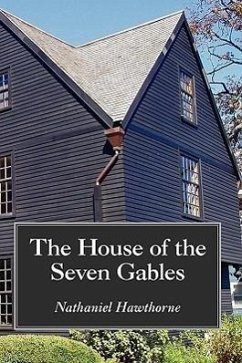 The House of the Seven Gables, Large-Print Edition - Hawthorne, Nathaniel
