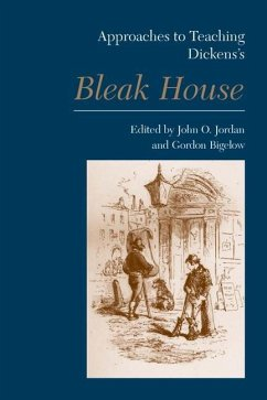 Approaches to Teaching Dickens's Bleak House - Herausgeber: Jordan, John O. Bigelow, Gordon