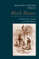 Approaches to Teaching Dickens's Bleak House - John O Jordan; Gordon Bigelow