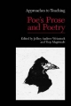 Approaches to Teaching Poe's Prose and Poetry - Professor of English Jeffrey Andrew Weinstock  Professor; Tony Magistrale