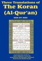 Three Translations of the Koran (Al-Qur'an) Side-By-Side