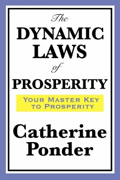 The Dynamic Laws of Prosperity - Ponder, Catherine