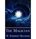 The Magician - Somerset Maugham