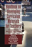 Handbook on Developing Online Curriculum Materials for Teachers: Lessons from Museum Education Partnerships (Hc)