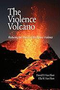 The Violence Volcano: Reducing the Threat of Workplace Violence (PB)