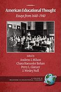 American Educational Thought: Essays from 1640-1940 (2nd Edition) (PB)
