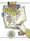 How to Make a Journal of Your Life - Dan Price