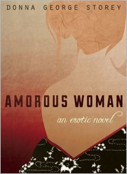 Amorous Woman - Donna George Storey