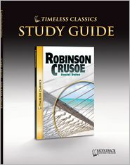 Robinson Crusoe Study Guide (Timeless Classics Series)