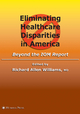 Eliminating Healthcare Disparities in America - Richard A. Williams