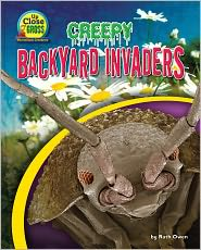 Creepy Backyard Invaders - Ruth Owen