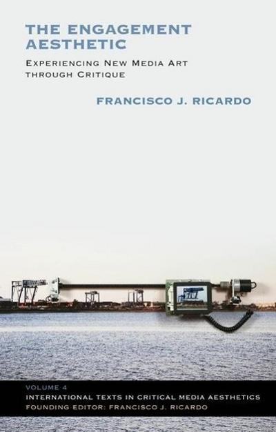 The Engagement Aesthetic - Francisco J. Ricardo