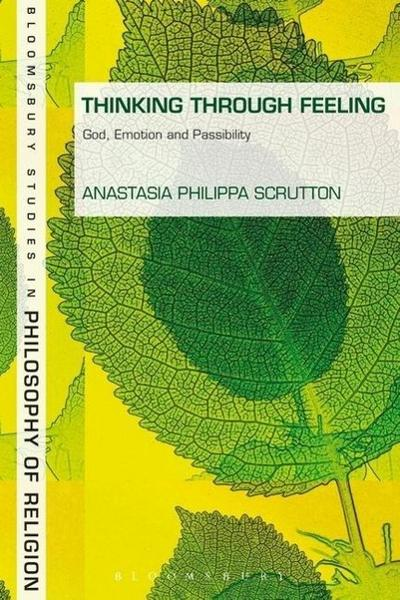 Thinking Through Feeling - Anastasia Philippa Scrutton