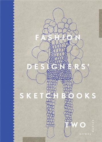 Fashion Designers Sketchbooks 2 /Anglais - Davies Hywel