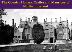 The Country Houses, Castles and Mansions of Northern Ireland - Leslie, Rose Jane