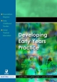 Developing Early Years Practice - Linda Miller; Carrie Cable; Jane Devereux