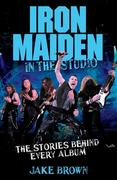 Jake Brown: Iron Maiden in the Studio
