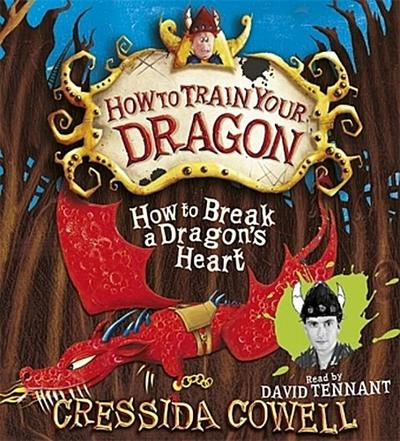 How to Break a Dragon's Heart - Cressida Cowell
