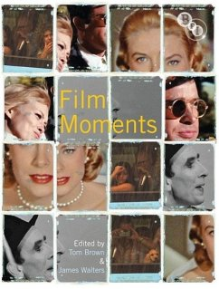 Film Moments: Criticism, History, Theory - Walters, James Brown, Tom