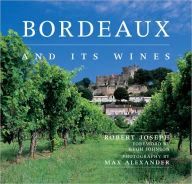 Bordeaux and Its Wines - Robert Joseph
