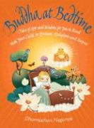Buddha at Bedtime: Tales of Love and Wisdom for You to Read with Your Child to Enchant, Enlighten, and Inspire