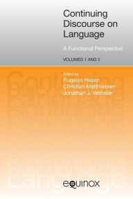 Continuing Discourse on Language: A Functional Perspective - Ruqaiya Hasan