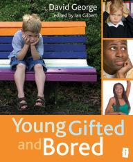 Young, Gifted and Bored: Collection No. 1 - David George