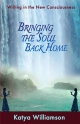Bringing the Soul Back Home - Katya Williamson